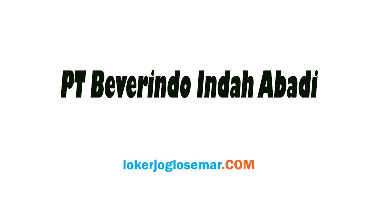 Loker Semarang PT Beverindo Indah Abadi Oktober 2020