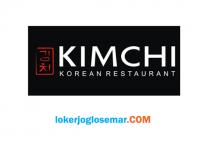 Loker Solo Lulusan SMA/SMK Kimchi Korean Restaurant