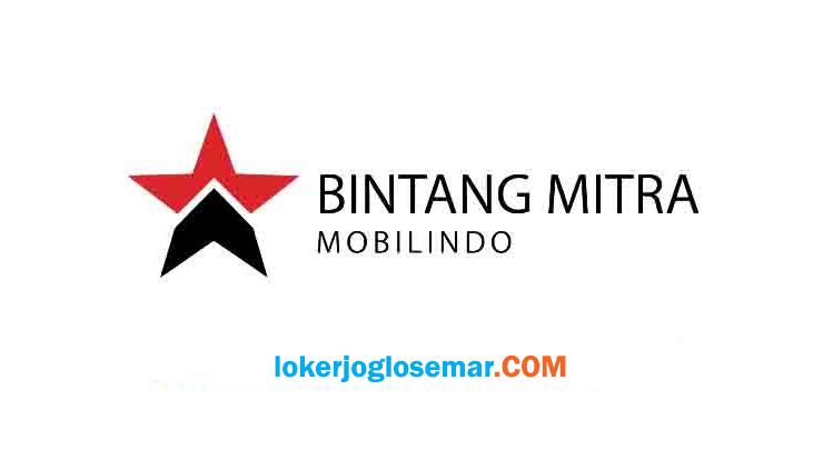 Loker Solo Raya Lulusan D3 Bintang Mitra Mobilindo