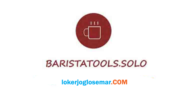 Loker Solo Raya Lulusan SMA/SMK Barsol (Baristatools)