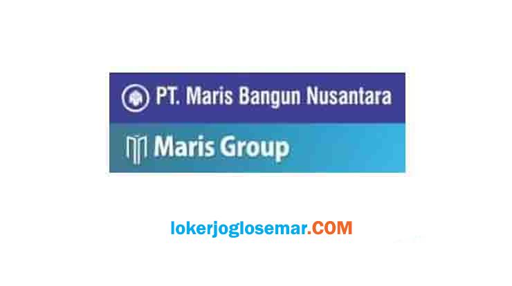 Loker Solo Raya Terbaru PT Maris Bangun Nusantara
