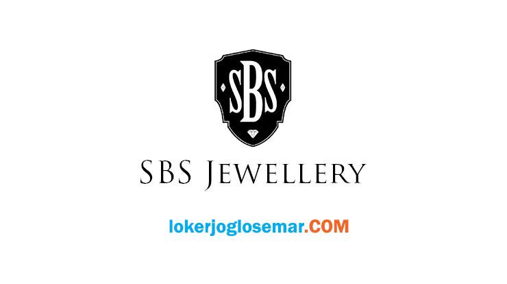 Loker Solo dan Jogja SBS Jewellery Gaji Diatas UMK