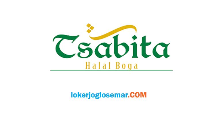 Loker Sukoharjo Terbaru Tsabita Halal Boga