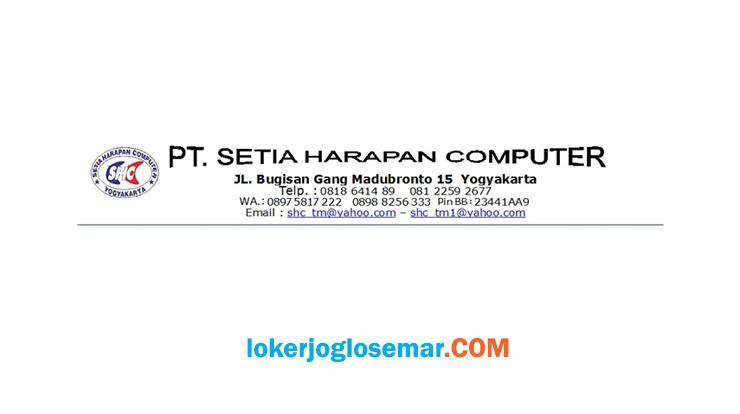 Lowongan Kerja Jogja Lulusan D3 PT Setia Harapan Computer / SHC