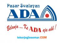 Lowongan Kerja Semarang Oktober 2020 Pasar Swalayan ADA