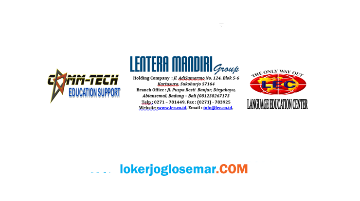Loker English Teacher Lulusan S1/S2 Lentera Mandiri Group Semarang