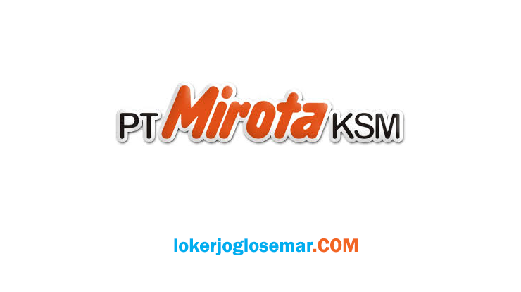 Loker Jogja Lulusan S1 PT Mirota KSM