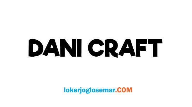 Loker Jogja November 2020 Toko Dani Craft