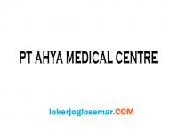 Loker Semarang November 2020 PT Ahya Medical Centre
