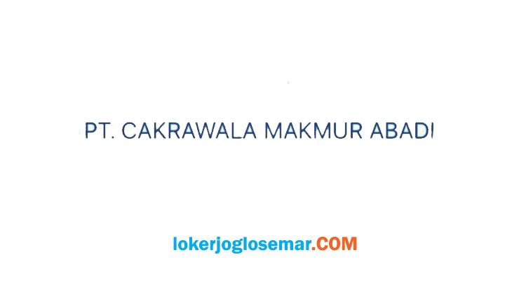 Loker Semarang Terbaru Cakrawala Makmur Abadi