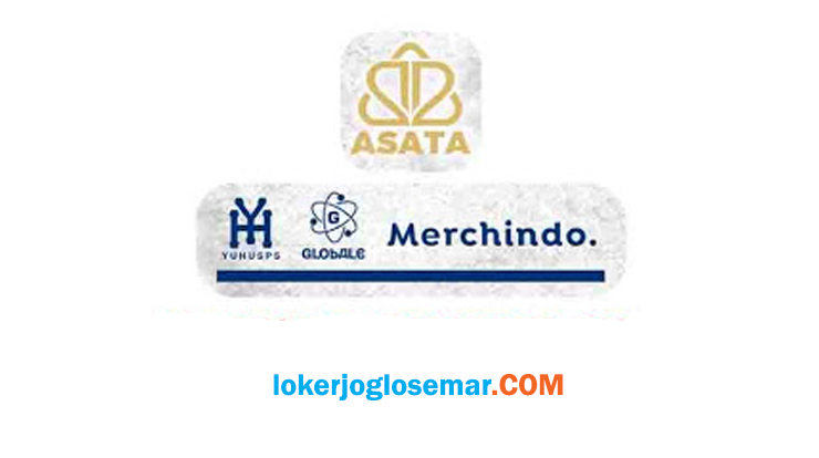Loker Solo Raya Terbaru Asata Group