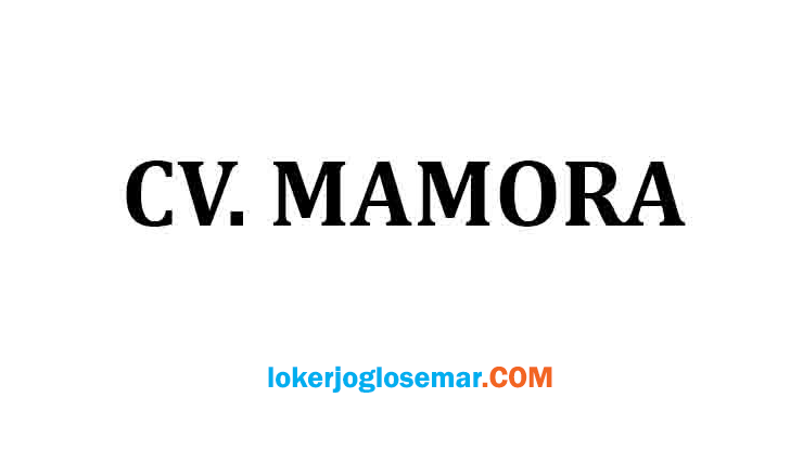 Lowongan Kerja Semarang November 2020 CV Mamora