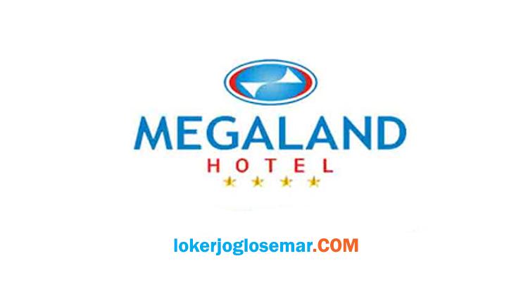 Loker Desember 2020 di Megaland Hotel Solo