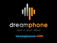 Loker Lulusan SMA SMK di PT Dreamphone Telekomunikasi Indonesia Bantul