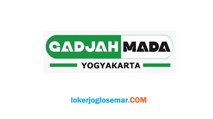 Lowongan Kerja Gadjah Mada Yogyakarta Lulusan D3