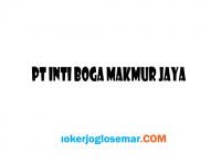 Lowongan Kerja Semarang Desember 2020 di PT Inti Boga Makmur Jaya
