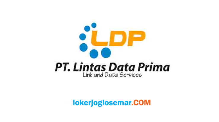 Lowongan Kerja Jogja Januari 2021 Di Lintas Data Prima Loker Jogja Solo Semarang Januari 2021