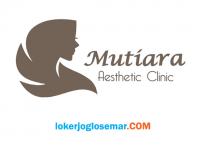 Loker Lulusan D3 di Mutiara Aesthetic Clinic Undaan Kudus