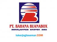Lowongan Kerja Demak di PT Bahana Buanabox April 2021