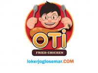 Loker Lulusan S1 di OTI Fried Chicken Semarang